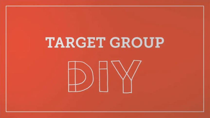 What is yout Target Group?